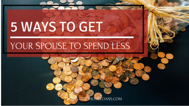 5 Ways to Get Your Spouse to Spend Less