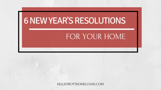 6 New Year's Resolutions for Your Home