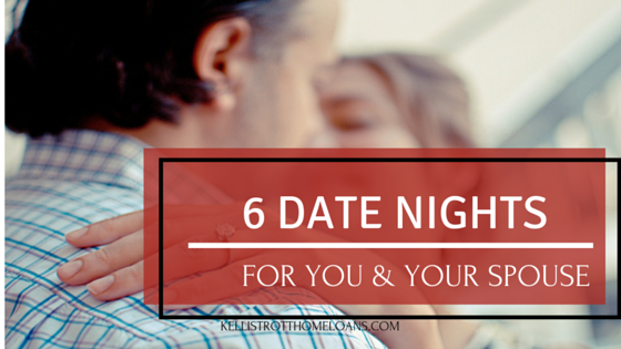 6 Date Nights for You and Your Spouse