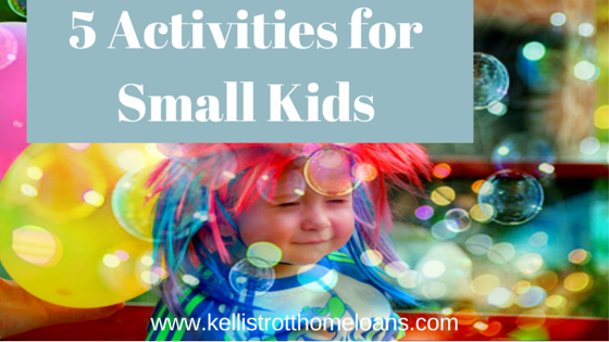5 Activities for Small Kids