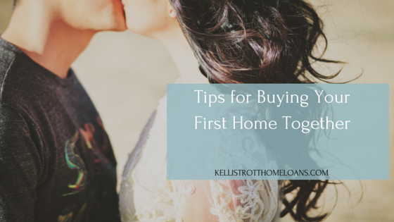 Tips for Buying Your First Home Together
