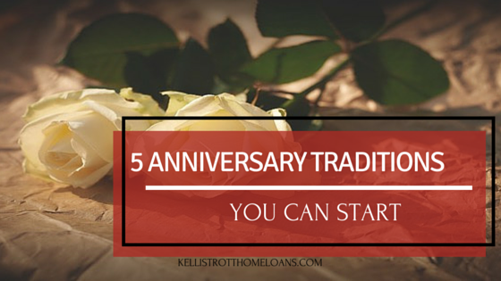 5 Anniversary Traditions You Can Start