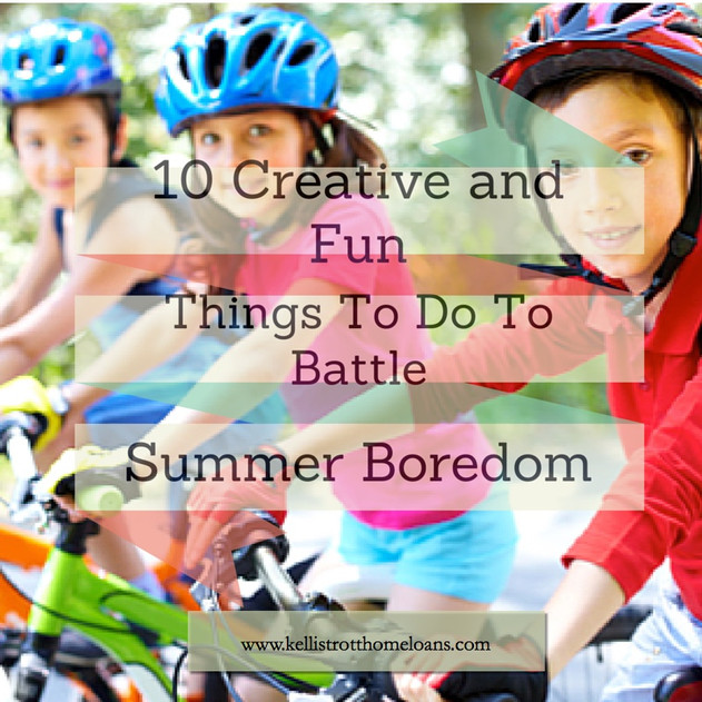 10 Creative and Fun Things To Do to Battle Summer Boredom
