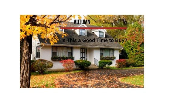 Is Autumn a Good Time to Buy a Home?