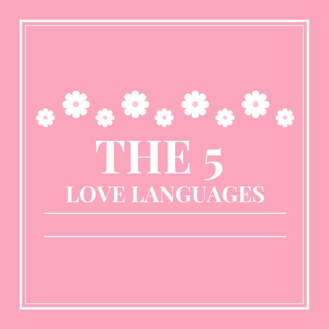 Relationships- 5 Love Languages