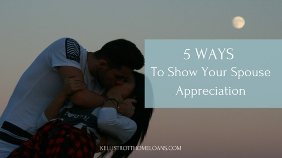5 Ways to Show Your Spouse Appreciation