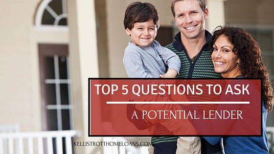 Top 5 Questions to Ask a Potential Lender