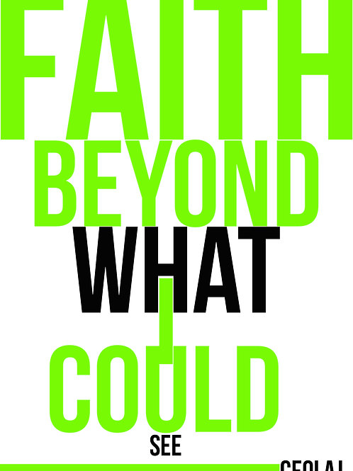 Faith Beyond What I Could See