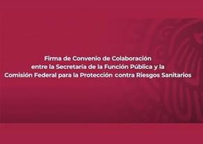 VIDEO DE LA FIRMA DE CONVENIO DE COLABORACIÓN ENTRE LA SFP Y LA COFEPRIS