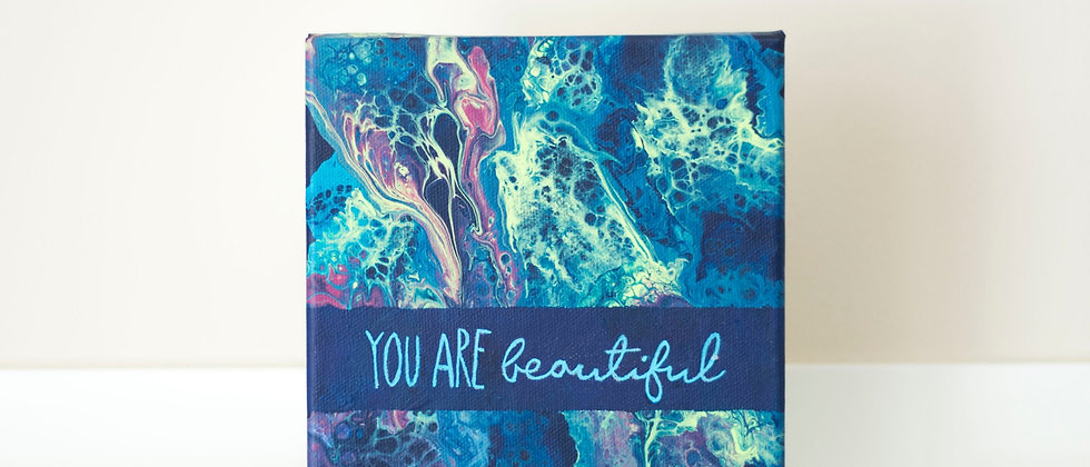 """""""You Are Beautiful"""" Affirmation Canvas"""
