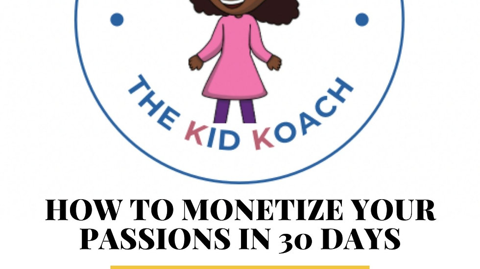 eBook Monetize Your Passions In 30 Days