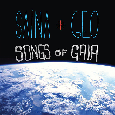 Saina and Geo / SONGS OF GAIA