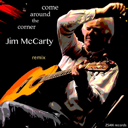 Jim McCarty / Come Around The Corner (remix)