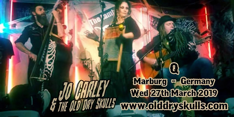 Jo Carley and The Old Dry Skulls (UK) - Back in Marburg!