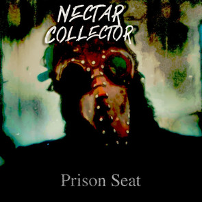 """Nectar Collector - """"Prison Seat"""""""