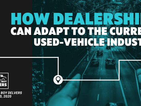 How Dealerships Can Adapt to the Current Used Vehicle Industry
