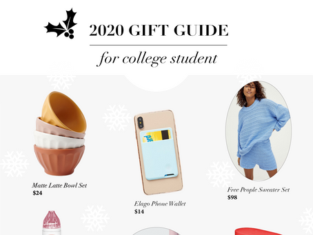 2020 Gift Guide: FOR COLLEGE STUDENT