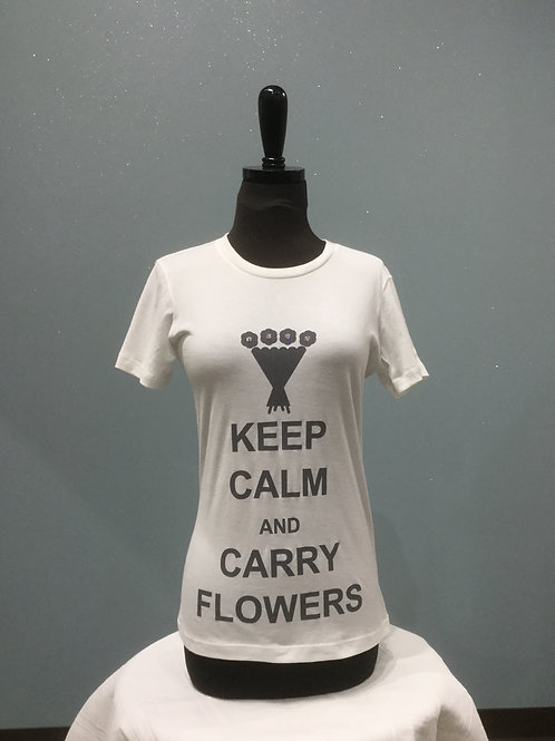 Keep Calm and Carry Flowers - Shirt