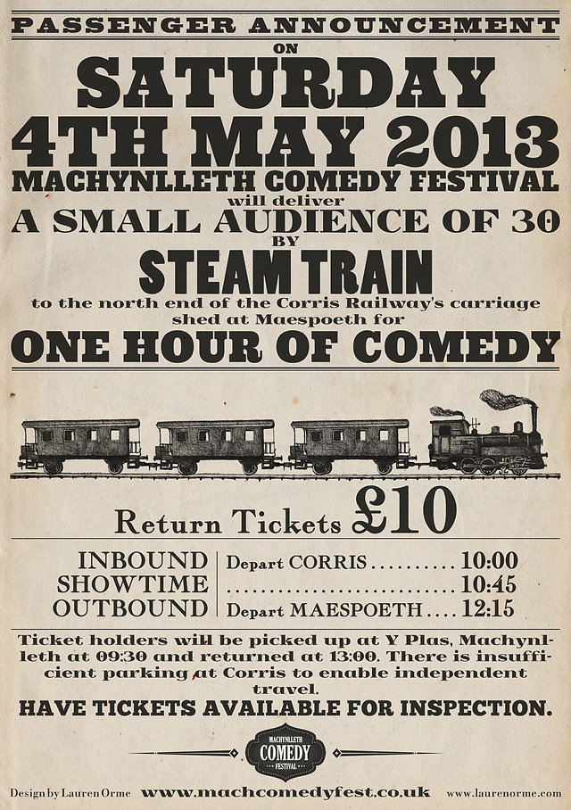 Machynlleth Comedy Festival Steam Train Gig Poster Design - Passenger Announcement - Corris Railway - Henry Widdicombe - Emma Butler - Mach 2013