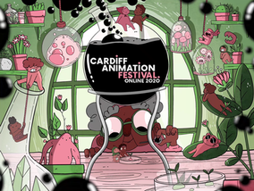 Cardiff Animation Festival 2020 Goes Global!
