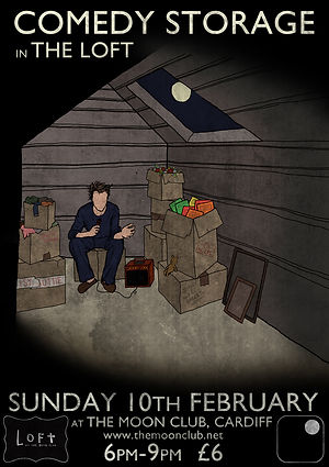 Comedy Storage in the Loft Poster Design - The Moon Club - The Full Moon - Womanby Street - Henry Widdicombe - Jordan Brookes