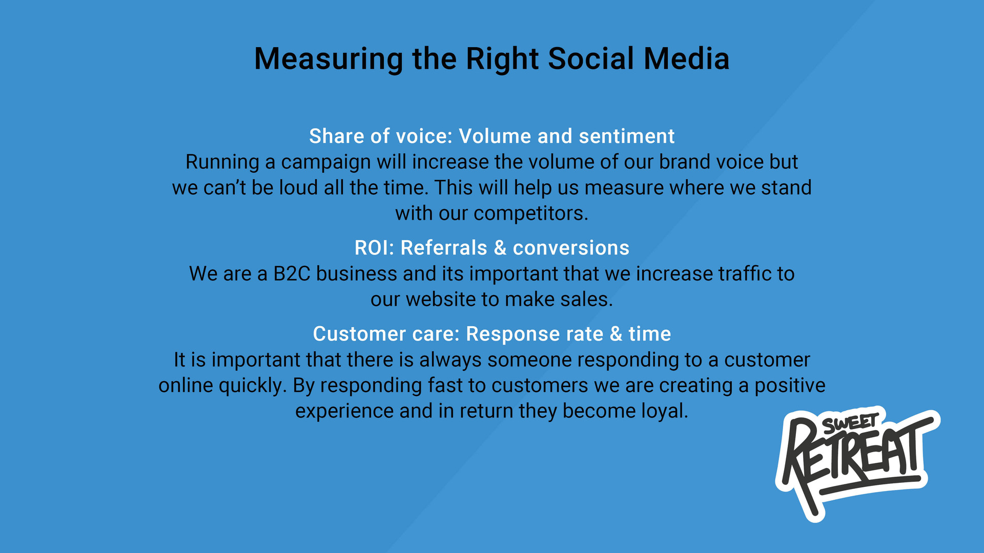 Measuring the Right Social Media