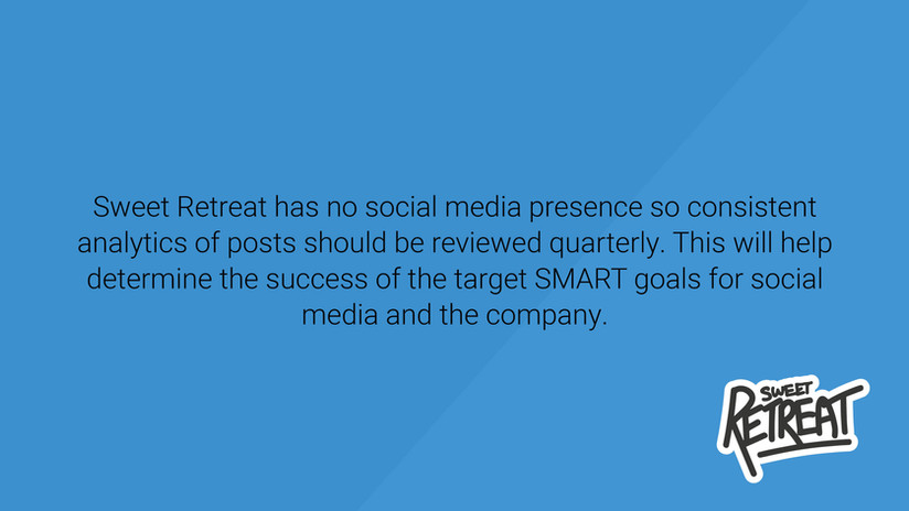 Sweet Retreat has no Social Media Presence