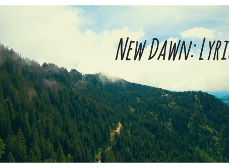 New Dawn: Lyrics