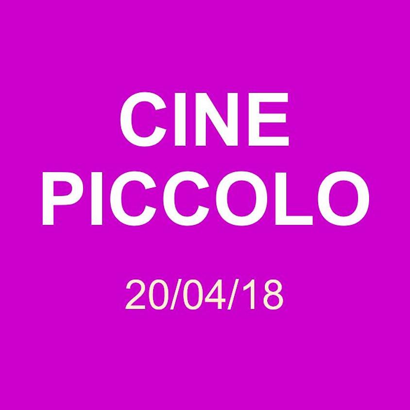 Cine Piccolo 20/04/18