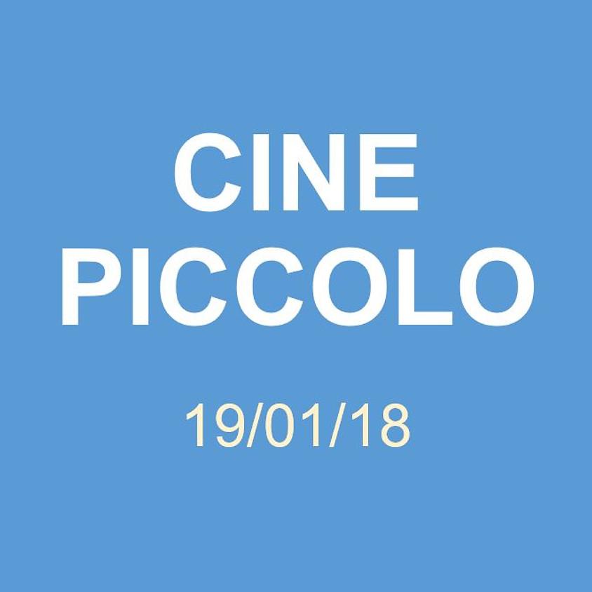 Cine Piccolo 19/01/18