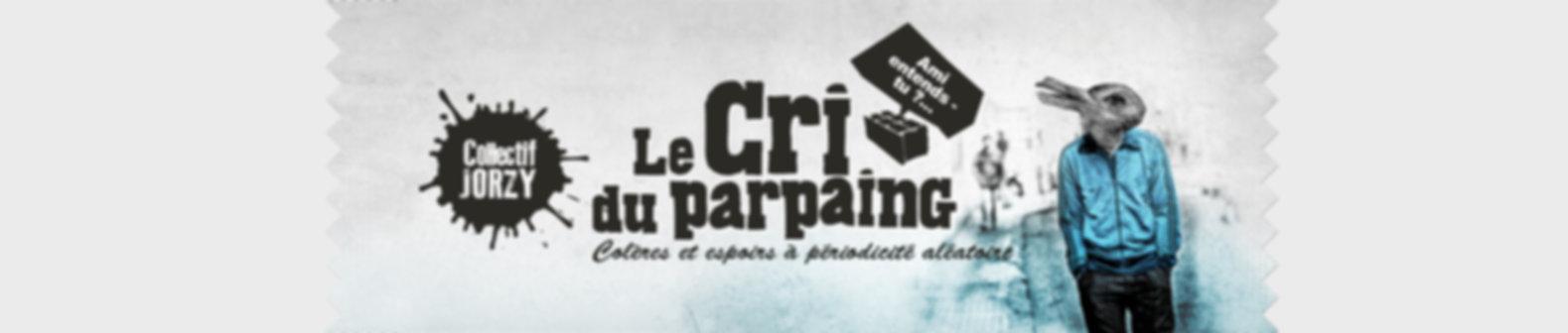 Le Cri du Parpaing