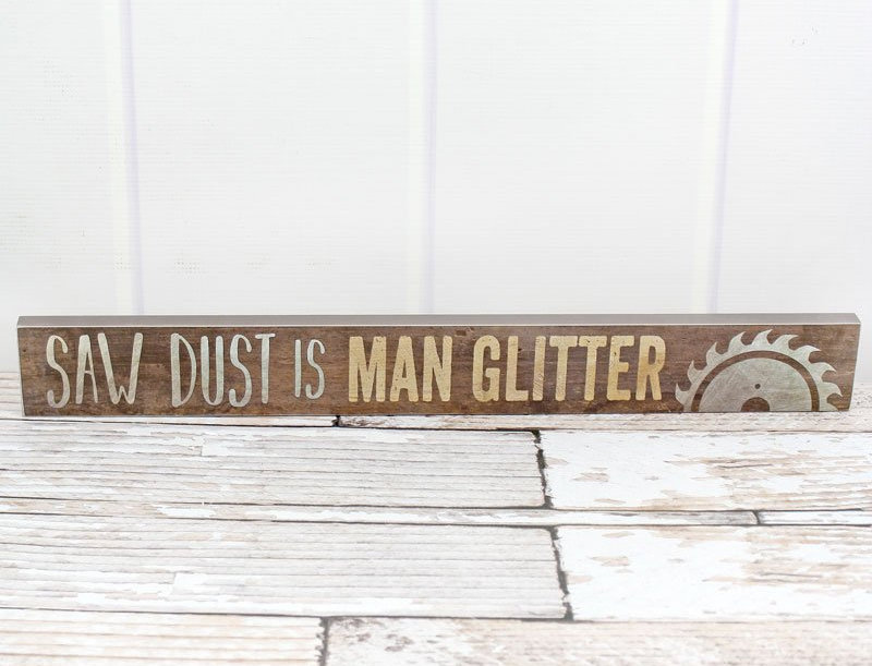 Saw Dust Wood Sign