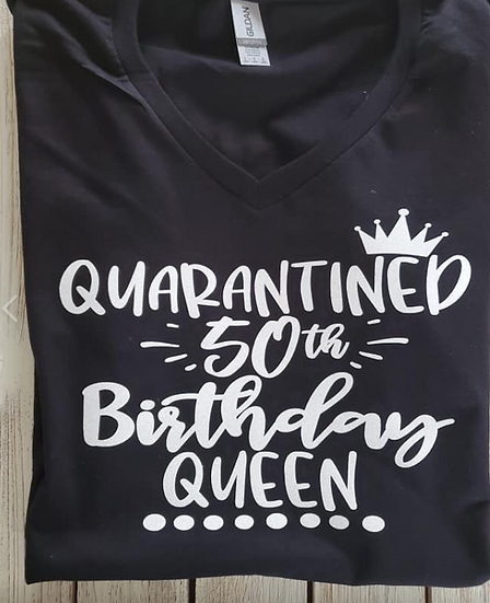 Aged Quarantined Birthday Shirt