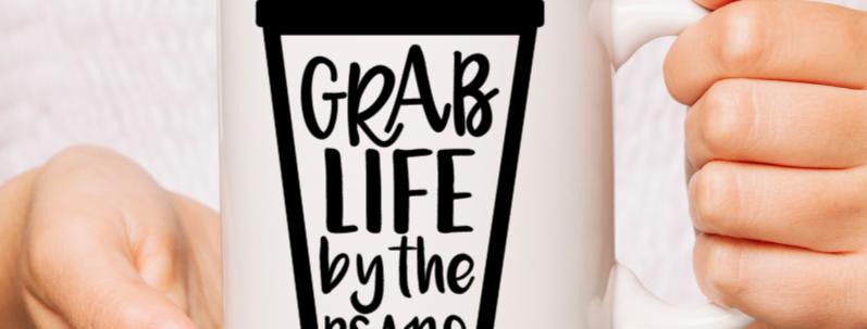 White Ceramic Grab life Mug