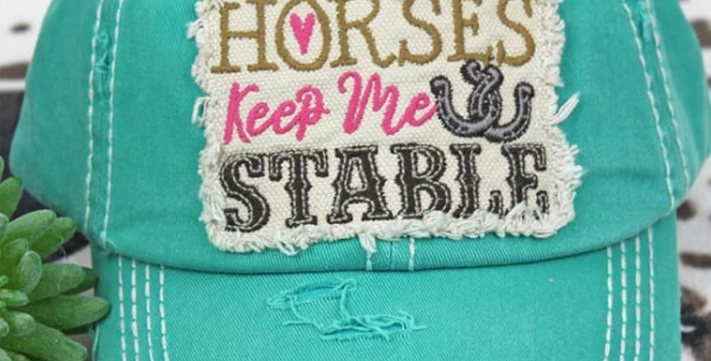 Horses keep me stables hat