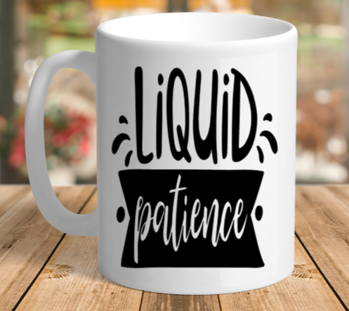 White Ceramic Liquid patience Mug