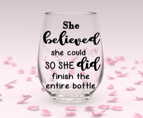 She believed stemless wine glass