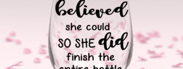 She believed stemless wine glass