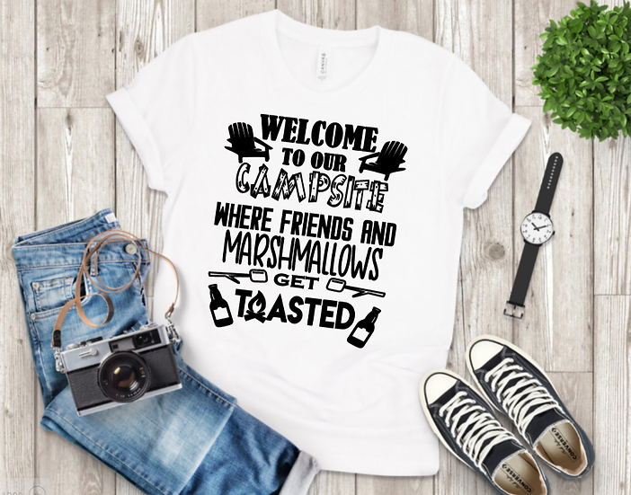 Welcome to our campsite Shirt