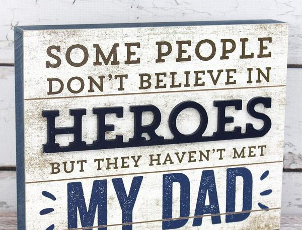 Heroes Dad Wooden Box Sign