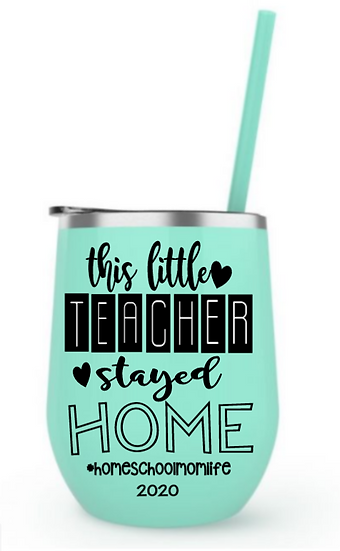 This little teacher stayed home steel tumbler