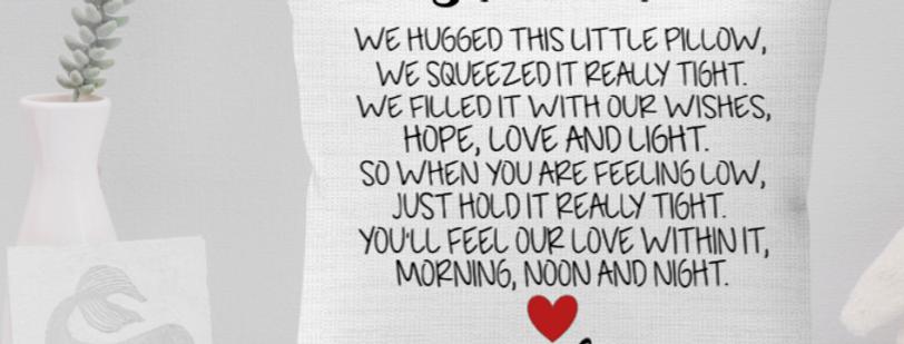 We hugged pillow