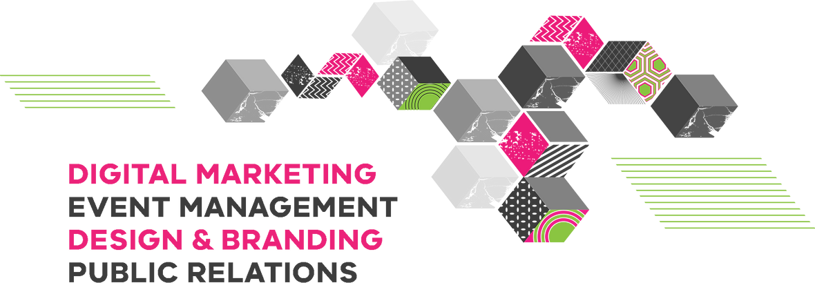 Digital Marketing, Event Management, Design & Branding, Public Relations