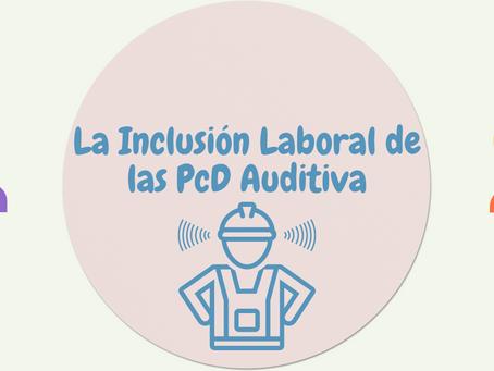 Inclusión laboral y PcD Auditiva