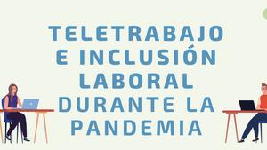 El teletrabajo como una posibilidad de inclusión laboral