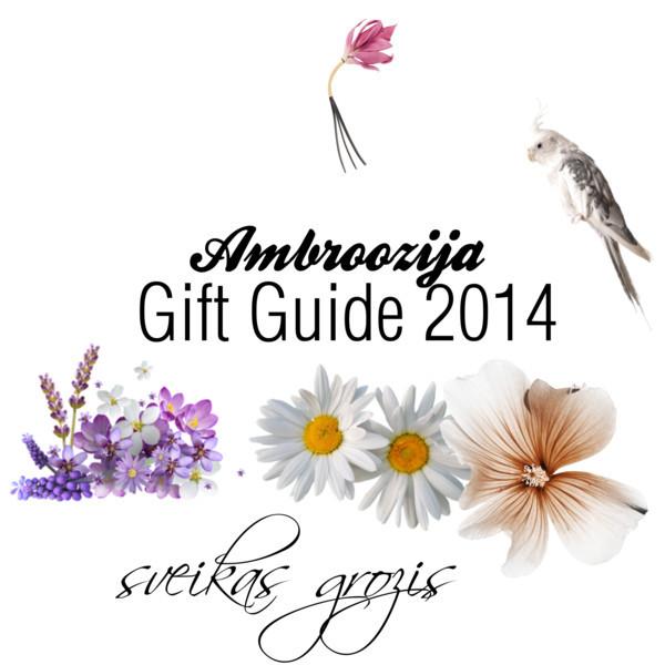 Dovanų gidas: Ambroozija Gift Guide: Ambroozija