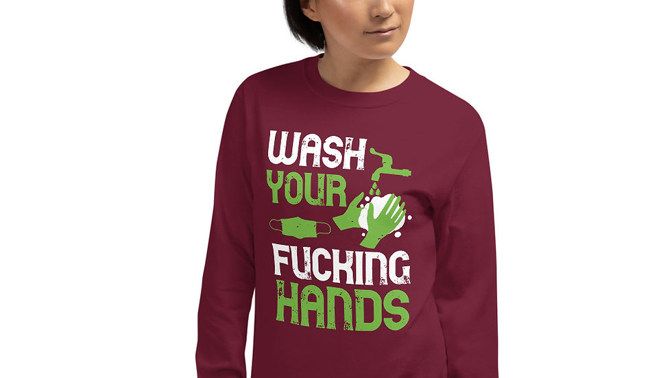 Wash Your F-ing Hands Men's Long Sleeve Shirt