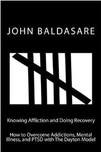 Knowing Affliction and Doing Recovery by John Baldasare