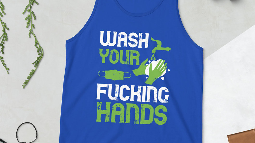 Wash Your F-ing Hands Unisex Tank Top