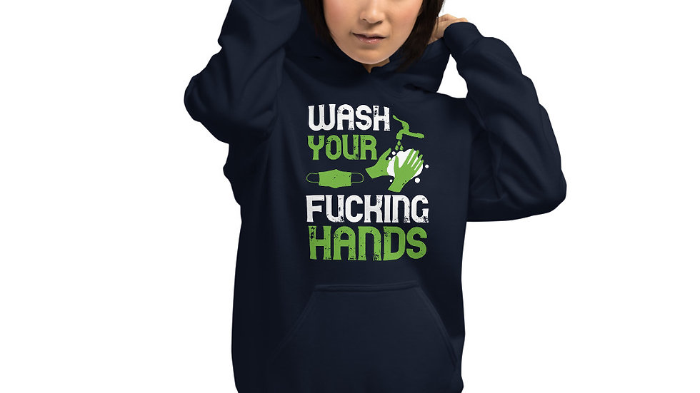 Wash Your F-ing Hands Unisex Hoodie